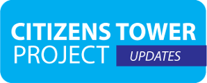 Citizens Tower Project Updates